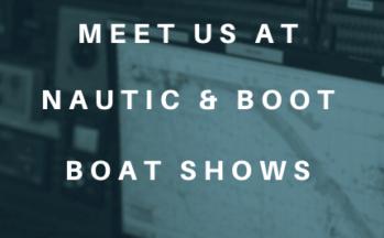 MEET US AT NAUTIC & BOOT BOAT SHOWS