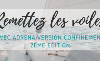 Remettez les voiles avec ADRENA version «Confinement» – 2ème édition !